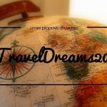I miei #TravelDreams 2016