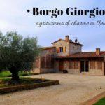 Borgo Giorgione, agriturismo di charme nel cuore dell'Umbria