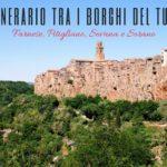 Itinerario tra i borghi del tufo: Farnese, Pitigliano, Sovana e Sorano