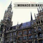 Tre giorni a Monaco di Baviera