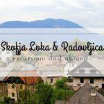 Skofja Loka e Radovljica: escursioni nei dintorni di Lubiana