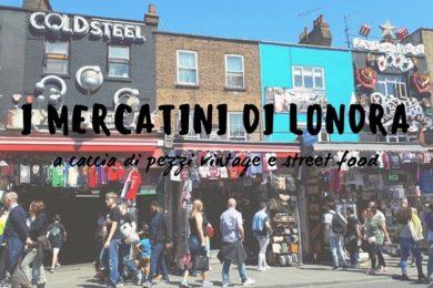 mercatini londra vintage street food