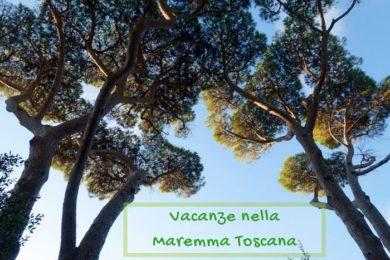 vacanze maremma toscana